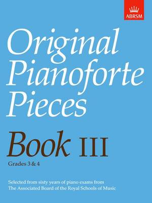 Original Pianoforte Pieces: Bk. 3