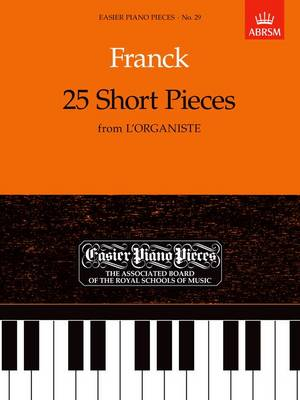 Franck: 25 Short Pieces from L'Organiste