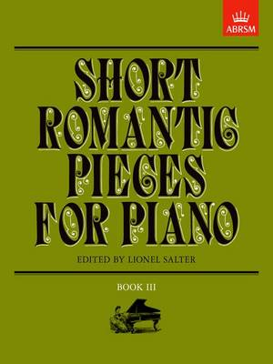 Short Romantic Pieces for Piano: Bk. 3