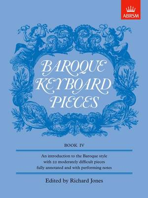 Baroque Keyboard Pieces, Book Iv: Moderately Difficult