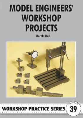 Model Engineers' Workshop Projects