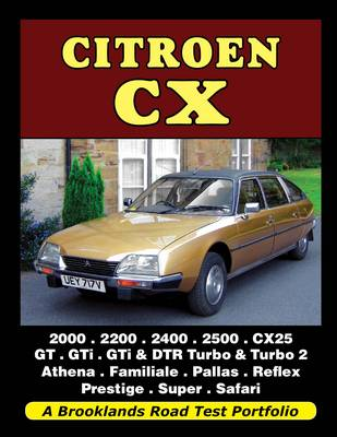 Citroen CX: A Brooklands Road Test Portfolio