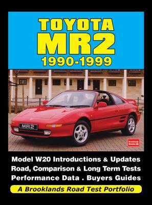 Toyota MR2 1990-1999 a Brooklands Road Test Portfolio