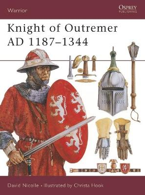 Knight of Outremer, 1187-1344
