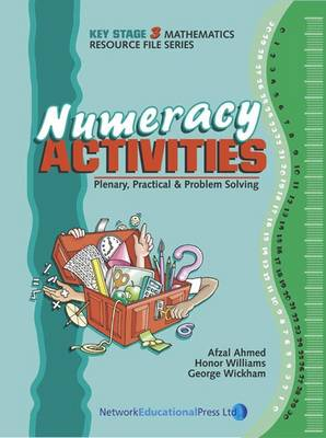 Numeracy Activities for Key Stage 3: Plenary, Practical and Problem Solving