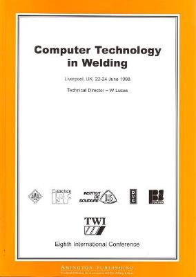 Computer Technology in Welding: Eighth International Conference