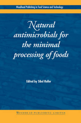 Natural Antimicrobials for the Minimal Processing of Foods