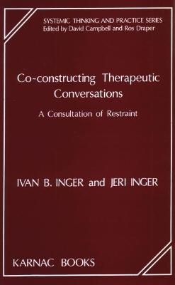 Co-Constructing Therapeutic Conversations: A Consultation of Restraint