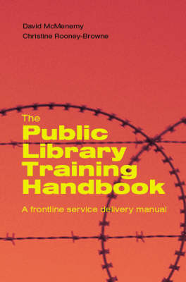 The Public Library Training Handbook: A Frontline Service Delivery Manual
