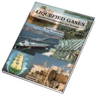 Liquified Gases: Marine Transportation and Storage