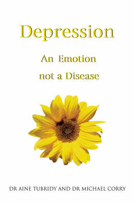 Depression: An Emotion, Not a Disease