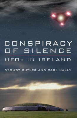 Conspiracy of Silence: UFOs in Ireland