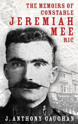 The Memoirs of Constable Jeremiah Mee RIC