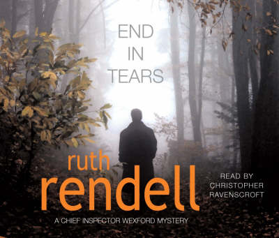 End In Tears: (A Wexford Case)