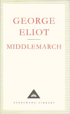 Middlemarch: A Study of Provinicial Life