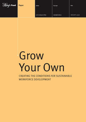Grow Your Own: Creating the Conditions for Sustainable Workforce Development