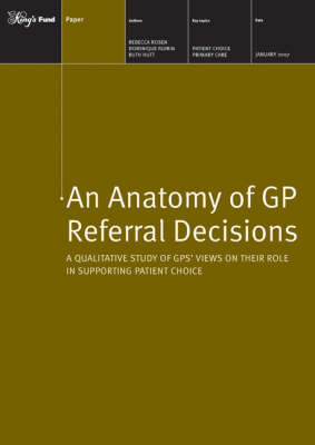 An Anatomy of GP Referral Decisions: A Qualitative Study of GPs' Views on Their Role in Supporting Patient Choice