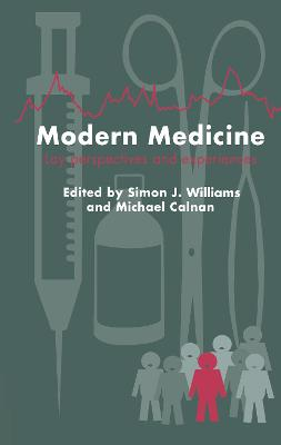 Modern Medicine: Lay Perspectives And Experiences
