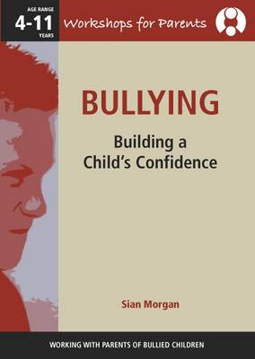 Bullying: Building a Child's Confidence