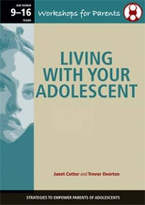 Living with Your Adolescent: Strategies to Empower Parents of Adolescents