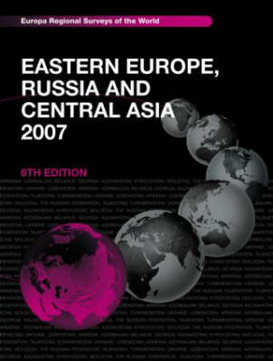 Eastern Europe, Russia and Central Asia: 2007