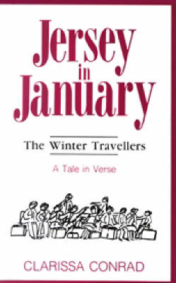 Jersey in January: The Winter Travellers