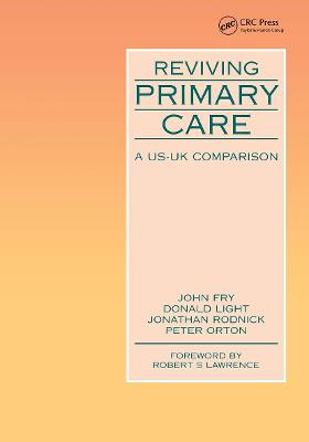 Reviving Primary Care: A US-UK Comparison