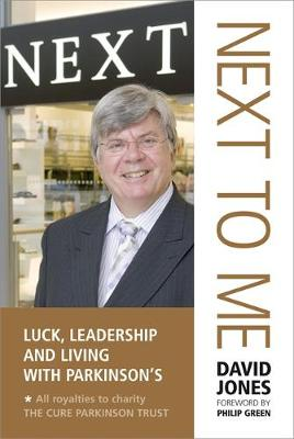 Next to Me: Luck, Leadership and Living with Parkinson's