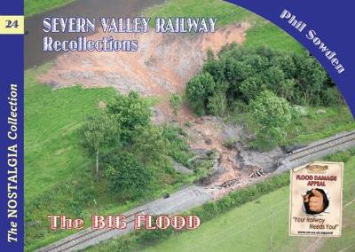 Severn Valley Railway Recollections: The Big Flood