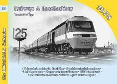Railways and Recollections: 1978