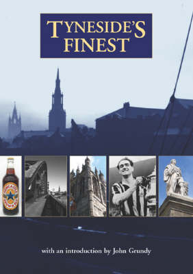 Tyneside's Finest ... a Miscellany