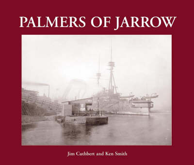 Palmers of Jarrow: 1851-1933