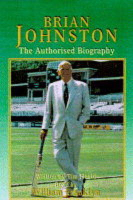 Brian Johnston: The Authorised Biography
