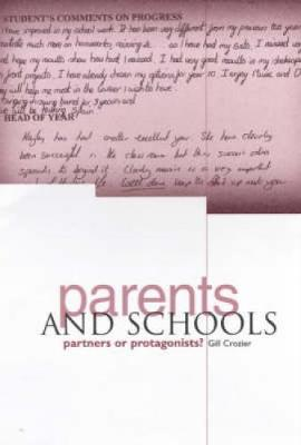 Parents and Schools: Partners or Protagonists?