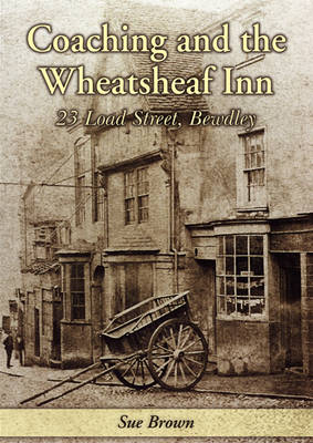 Coaching and the Wheatsheaf Inn