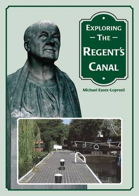 Exploring the Regent's Canal