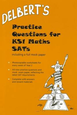 Delbert's Practice Questions for KS1 Maths SATs: Year 2