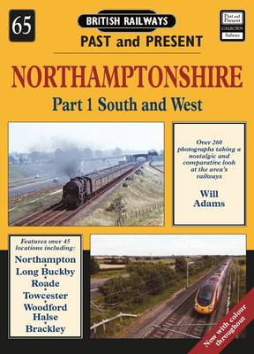 Northamptonshire: South and West