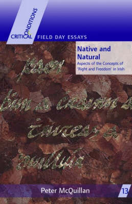 Native and Natural: Aspects of the Concepts of Right and Freedom in Irish