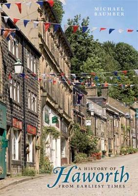 History of Haworth: From Earliest Times