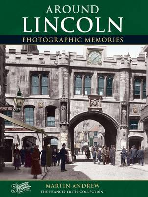 Lincoln: Photographic Memories