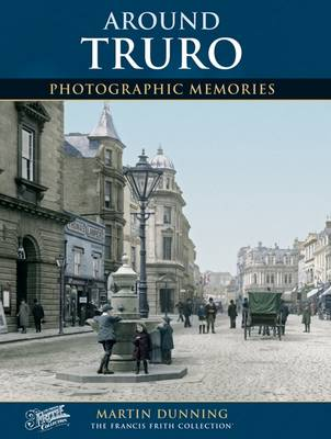 Truro: Photographic Memories