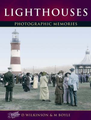 Lighthouses: Photographic Memories