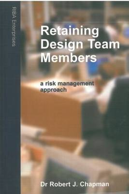 Retaining Design Team Members: An Architect's Guide to Managing Changes