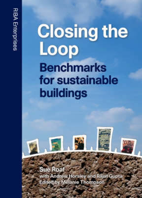 Closing the Loop: Benchmarks for Sustainable Buildings