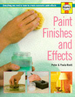 Paint Finishes and Effects: Everything You Need to Know to Create Successful Paint Effects