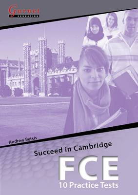 Succeed in Cambridge FCE - 10 Practice Tests Student Book + CDs