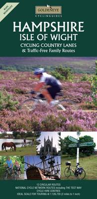 Hampshire and the Isle of Wight: Cycling Country Lanes