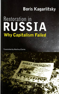 Restoration in Russia: Why Capitalism Failed