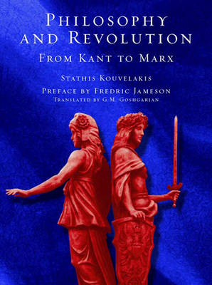 Philosophy and Revolution: From Kant to Marx